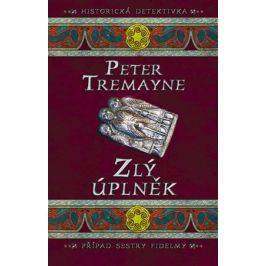 Zlý úplněk | Peter Tremayne