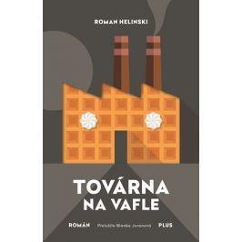 Továrna na vafle   Tereza Králová, Roman Helinski, Blanka Juranová