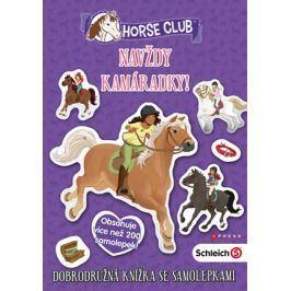 Schleich Horse Club: Navždy kamarádky! |  kolektiv