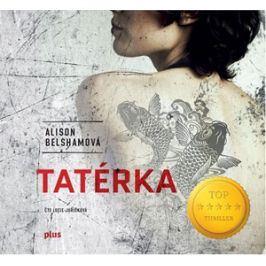 Tatérka (audiokniha) | Alison Belshamová, Lucie Juřičková