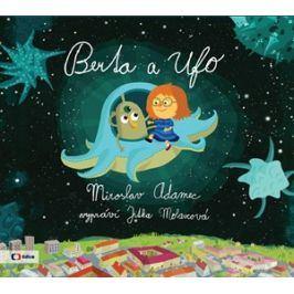 Berta a Ufo (audiokniha pro děti) | Miroslav Adamec, Jitka Petrová, Jitka Molavcová