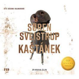 Kaštánek (audiokniha)   Soren Sveistrup, Kristina Václavů, Zuzana Kajnarová