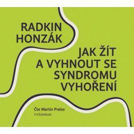 Jak žít a vyhnout se syndromu vyhoření (audiokniha) | Radkin Honzák, Martin Preiss