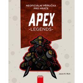 APEX Legends: Neoficiální příručka pro hráče | Jason R. Rich