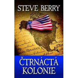 Čtrnáctá kolonie | Steve Berry, Hana Pernicová