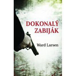 Dokonalý zabiják | Ward Larsen, Dalibor Míček