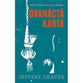 Dvanáctá karta | Jiří Kobělka, Jeffery Deaver