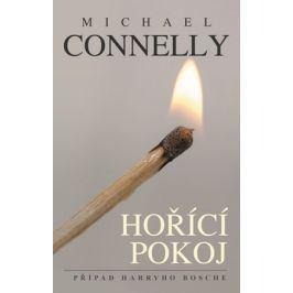 Hořící pokoj | Jiří Kobělka, Michael Connelly