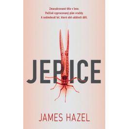 Jepice | James Hazel, Petra Krámková