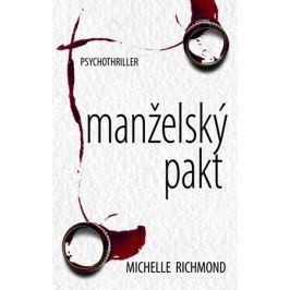 Manželský pakt | Květa Palowská, Michelle Richmond
