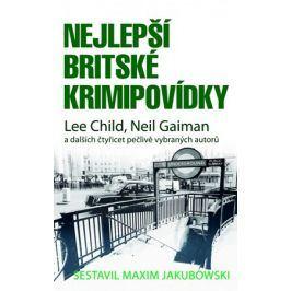 Nejlepší britské krimipovídky | Viktor Janiš, Michael Havlen, Maxim Jakubowski