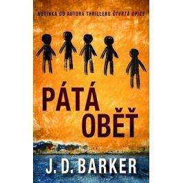 Pátá oběť | J.D. Barker, Jan Netolička