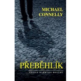 Přeběhlík | Jiří Kobělka, Michael Connelly