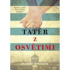 Tatér z Osvětimi (brož.)   Heather Morrisová