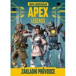 Apex Legends - 100% neoficiální základní průvodce | kolektiv, Radek Kubáč