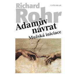 Adamův návrat | Tomáš Svoboda, Richard Rohr
