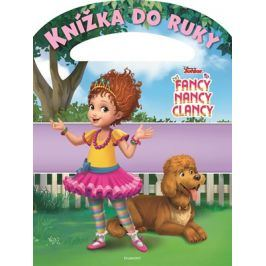 Fancy Nancy Clancy - Knížka do ruky | kolektiv