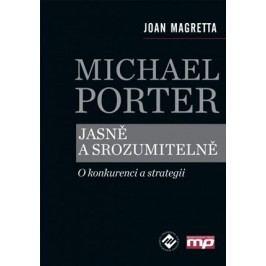 Michael Porter jasně a srozumitelně | Joan Magretta