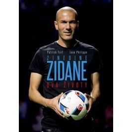Zinedine Zidane: Dva životy | Jiří Žák, Jean Philippe, Patrick Fort