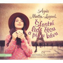 Šťastní lidé čtou a pijou kávu (audiokniha) | Agnes Martin-Lugand, Michaela Baladová