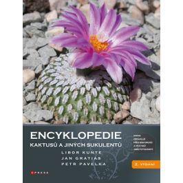 Encyklopedie kaktusů a jiných sukulentů | Libor Kunte, Jan Gratias, Petr Pavelka