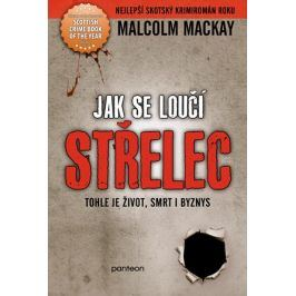 Jak se loučí střelec | Malcolm Mackay, Jiří Němeček