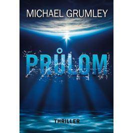 Průlom | Michael C. Grumley