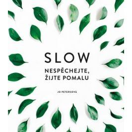 Slow | Jo Petersová