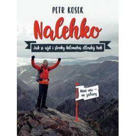 Nalehko | Jakub Čech, Petr Kosek