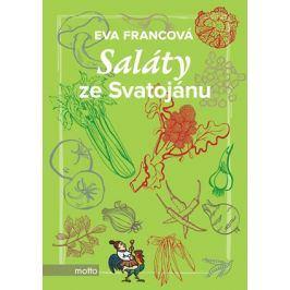 Saláty ze Svatojánu | Eva Francová, Eva Francová
