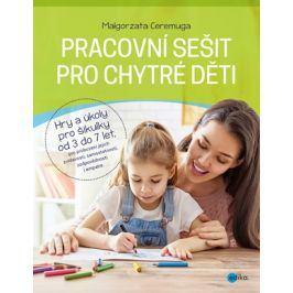 Pracovní sešit pro chytré děti | Małgorzata Ceremuga