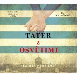 Tatér z Osvětimi (audiokniha)   Heather Morrisová, Martin Siničák
