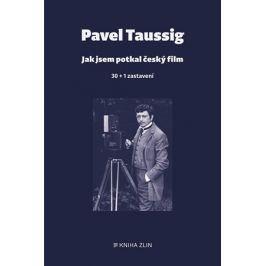 Jak jsem potkal český film | Pavel Taussig
