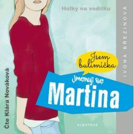 Jmenuji se Martina (audiokniha) | Ivona Březinová