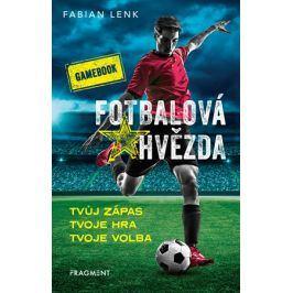 Fotbalová hvězda - gamebook | Fabian Lenk