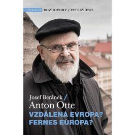 Vzdálená Evropa | Josef Beránek, Anton Otte