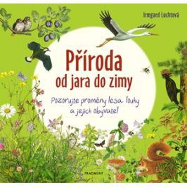 Příroda od jara do zimy | Irmgard Luchtová