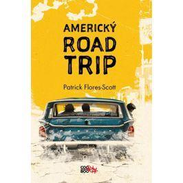 Americký roadtrip | Zuzana Bičíková, Patrick Flores-Scott