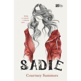 Sadie | Anežka Dudková, Courtney Summers