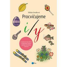 Procvičujeme i/y | MIluše Jirušková, Aleš Čuma