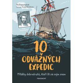 10 odvážných expedic | Jitka Jindřišková, Pia Stromstadová, Trond Bredesen