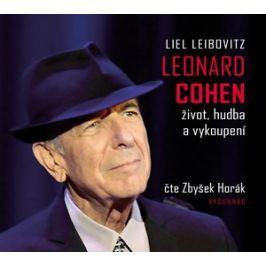 Leonard Cohen. Život, hudba a vykoupení (audiokniha) | Kateřina Novotná, Zbyšek Horák, Liel Leibovitz