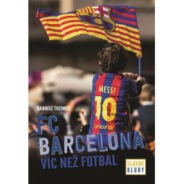 Slavné kluby - FC Barcelona | kolektiv, Petr Jiříček