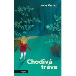 Chodivá tráva | Lucie Verrall