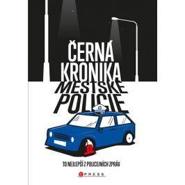 Černá kronika městské policie  | kolektiv