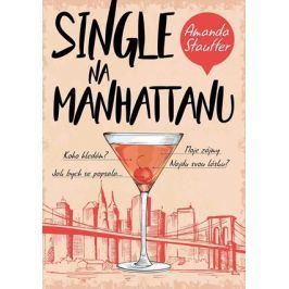 Single na Manhattanu | Ema Stašová, Amanda Staufferová
