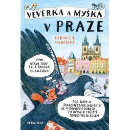 Veverka a Myška v Praze | Jarmila Marešová, Jarmila Marešová