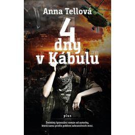 4 dny v Kábulu | Petra Hesová, Anna Tellová