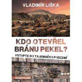 Kdo otevřel bránu pekel? | Vladimír Liška