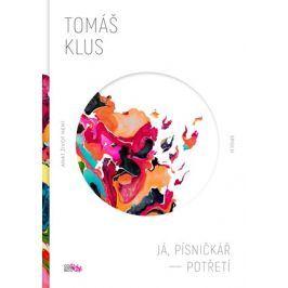 Já, písničkář - Potřetí | Tomáš Klus, Ondřej Konupčík